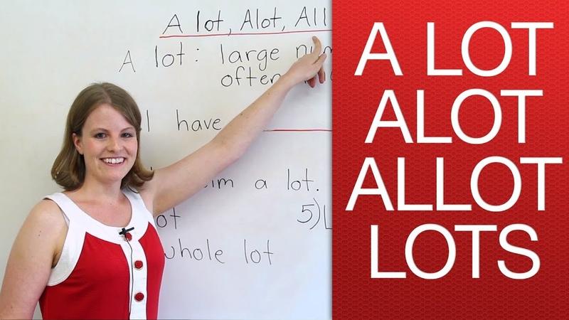 1 A lot alot lots allot
