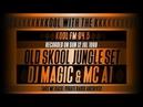 Kool FM - Jungle Set 1998 - DJ Magic Fresh Kutt Records MC A1 - Sun 12 Jul 1998