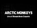 Arctic Monkeys - Live at L'Olympia Bruno Coquatrix 2012