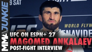UFC on ESPN+ 27: Magomed Ankalaev post fight interview