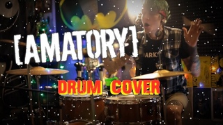 [AMATORY] - Снег в аду | DRUM COVER (Shaytanov)