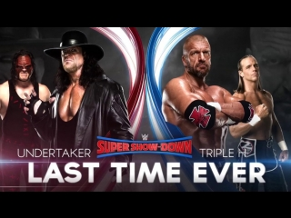 (WWE Mania) Super Show Down 2018 The Undertaker (Kane) vs. Triple H (Shawn Michaels)
