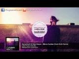 Sensetive5 &amp Max Meyer - Bilbao Sunrise (Zack Roth Remix)