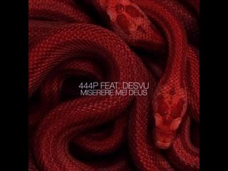 444P FEAT. DESVU