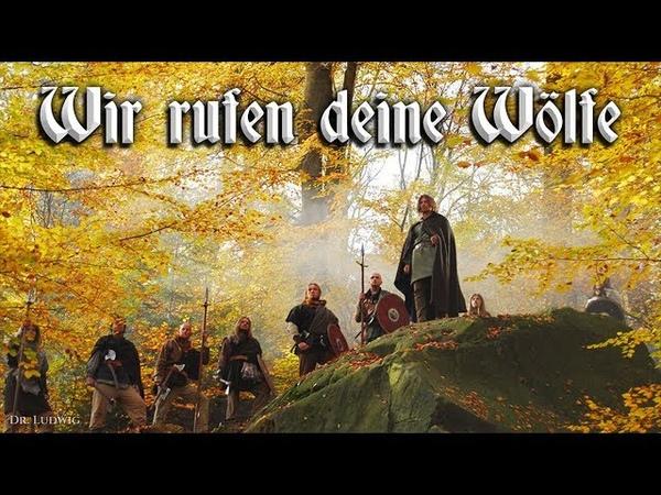 Wir rufen deine Wölfe German neo folk song English translation