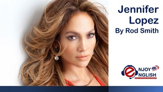 Learn English through story ★ Jennifer Lopez By Rod Smith