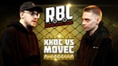 RBL: ХХОС VS MOVEC (MAIN EVENT, RUSSIAN BATTLE LEAGUE)