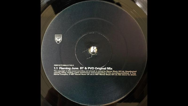 BT Flaming June BT PVD Original Mix 1997