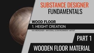 Substance Designer Fundamentals - Creating a Wooden Floor Material | Height [Part 1] [GER]