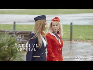 [Private] Lika Star, Marilyn Crystal - Air Hostesses Anal Threesome