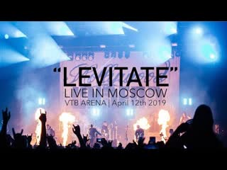 """Hollywood undead """"levitate"""" live from moscow (official video)"""