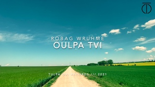 Robag Wruhme - Oulpa Tvi . 001