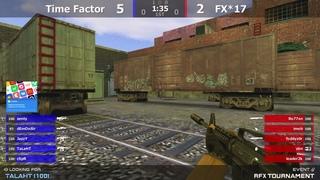 """Финал турнира по CS 1.6 от проекта """"RFX Tournament"""" [Time Factor -vs- FX*17] 2map @kn1fe TV"""