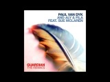 Paul van Dyk and Aly &amp Fila - Guardian feat. Sue McLaren Pedro Del Mar &amp R.I.B Chill Out Remix