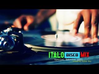 """Italo Disco Mix """"Special Edition 2021"""" mixed by Jocker Boy"""