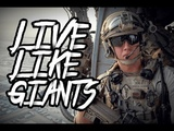 LIVE LIKE GIANTS Special Operation Forces 2018 HD