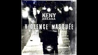Keny Arkana - Violence Masquée