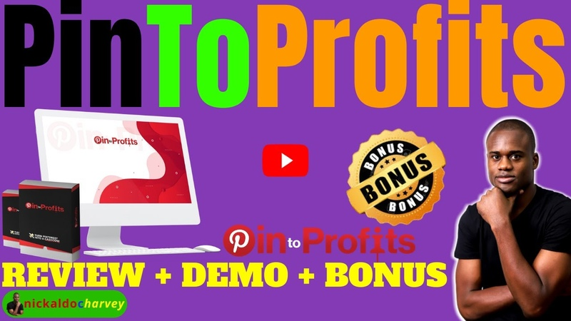 Pin To Profits Review Demo Bonus How To Make Money Online With Pinterest And Clickbank 2020