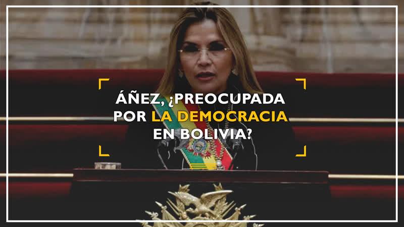 Áñez ¿preocupada por la DEMOCRACIA en Bolivia