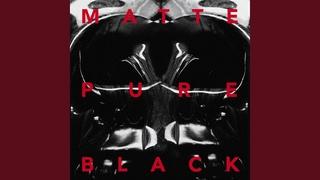 MATTE BLVCK - Pure (New Division, Julien K)