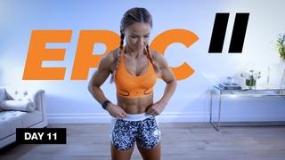 День 11: 30-минутная тяжелая ВИИТ для всего тела. 30 Min HARD HIIT Full Body Workout at Home | EPIC II - Day 11