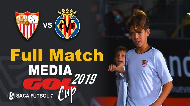 Sevilla FC vs Villarreal CF Media Gol Cup 2019 Alev n U11