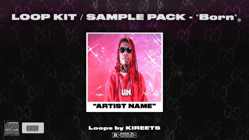 *FREE* LOOP KIT SAMPLE PACK Born Gunna Lil Keed Killy Rich The Kid more