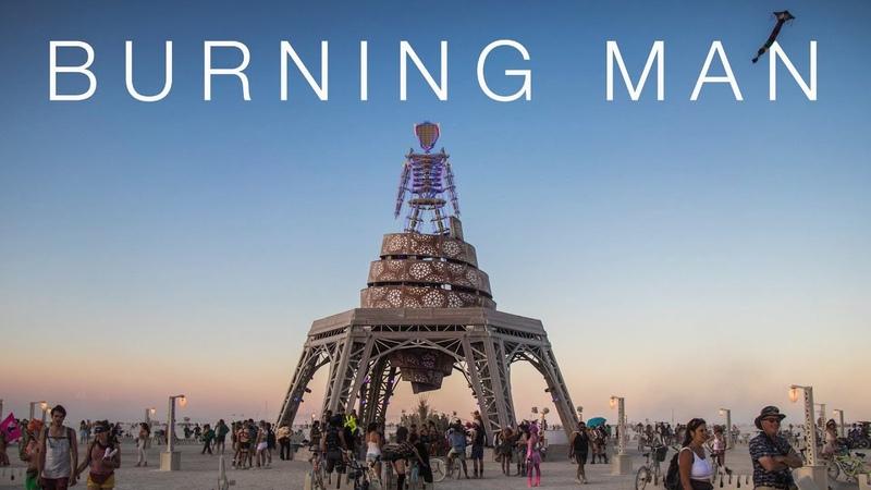 Burning Man Как построить утопию в пустыне Большой выпуск