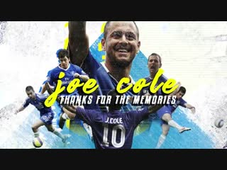 Thanks for the memories, Joe Cole!