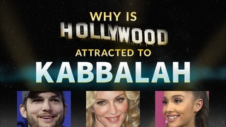 Why Is Everyone Attracted to Kabbalah Today? - Kabbalah Explained Simply