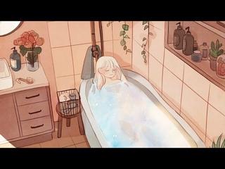 [Study Sleep Relax 💖] Bath Time / relaxing music, stress relief, insomnia, meditation monoman