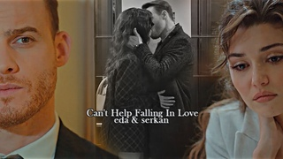 eda & serkan | Can't Help Falling In Love [trailer+1x22]