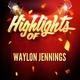 Waylon Jennings - Sally Was a Good Old Girl