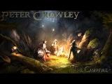Celtic Music - The Campfire - Peter Crowley Fantasy Dream - [HD] - Celtic