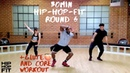 30min Hip-Hop Fit Dance Workout Glute 🍑 Core exercises Round 6 | Mike Peele