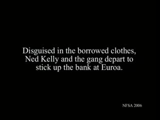 The Story of the Kelly Gang  Crime Drama 1906  Elizabeth Tait, John Tait  Norman Campbell