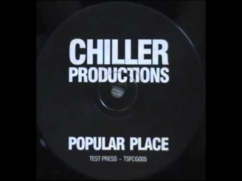 Chiller Productions Popular Place Original Mix