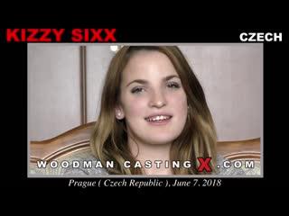 WoodmanCastingX - Kizzy Sixx