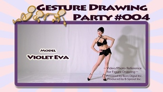 GESture DRAWing Party : #004 Violet Eva/ヴァイオレット エヴァ -Video/Photo Reference for Figure Drawing-