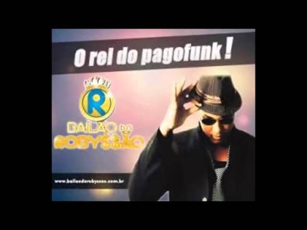 Bailao do Robsao - Coraçao de Piriguete [NOVA 2014]