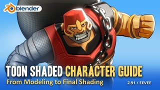 Toon Shaded Character Guide, from Modeling to Final Shading - Blender  / EEVEE