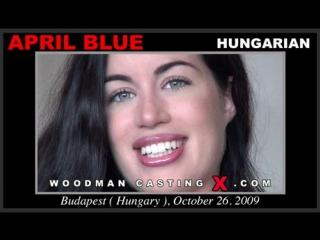 Анальный кастинг April Blue по самые яйца  (Woodman Casting, anal, dp)