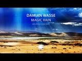 Damian Wasse - Magic Rain (Inspiration Mix)