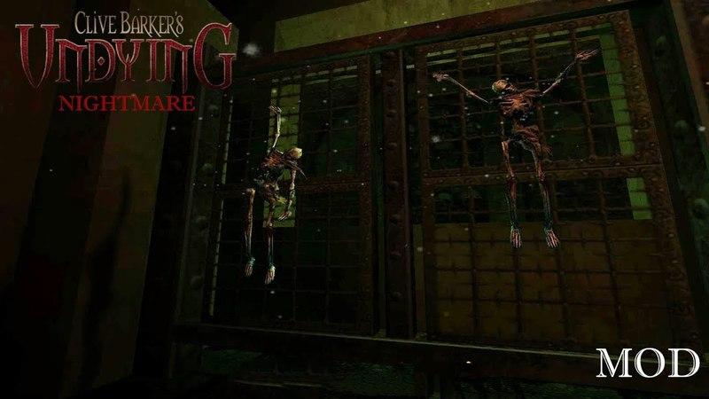 Clive Barker's Undying: Nightmare ▪ МИНИ-ПСИХУШКА ▪ Mod