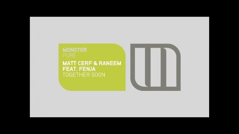 Matt Cerf Raneem feat. Fenja - Together Soon (Preview)