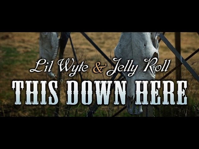 Lil Wyte Jelly Roll This Down Here feat. Jesse Whitley [Prod. by t.stoner]