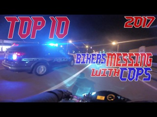 Top 10 Cops VS Bikers MESSING With Police Chase Motorcycle GETAWAY 2017 COP Car Chase Street Bikes