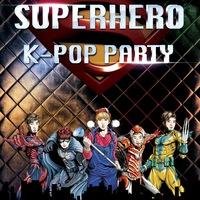 ASIAN NIGHT: SuperHero K-pop Party