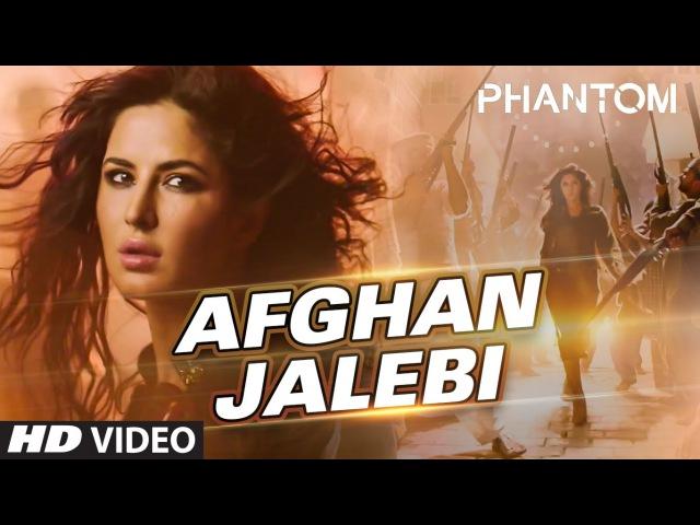 Afghan Jalebi Ya Baba VIDEO Song Phantom Saif Ali Khan Katrina Kaif T Series