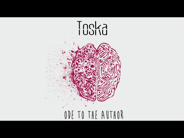 Toska Ode to the Author FULL EP